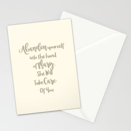 Abandon yourself into the hand of Mary - She will take care of you - Our Lady of the Navigators Stationery Cards