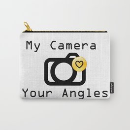 My Camera Loves Your Angles, Graphic Design and Typography Black and White Carry-All Pouch
