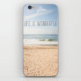 Life is Wonderful iPhone Skin