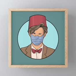 I Wear A Mask Now Framed Mini Art Print