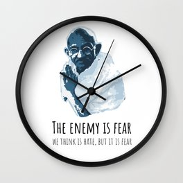The Enemy is Fear Wall Clock