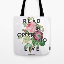 In Order to Live  Tote Bag