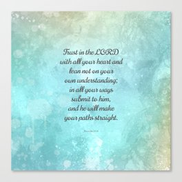 Proverbs 3:5-6, Encouraging Bible Quote Canvas Print