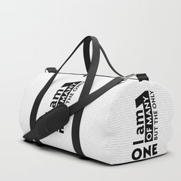I am One of many but the Only One (White) Duffle Bag