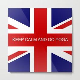 Keep Calm and Do Yoga Metal Print