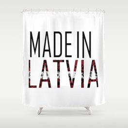Made In Latvia Shower Curtain