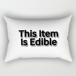 This Item Is Edible Rectangular Pillow