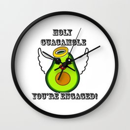 Holy Guacamole You're Engaged Wall Clock