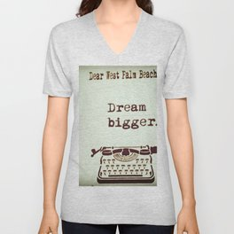 Dream Bigger Unisex V-Neck