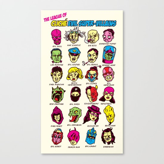 The League of Cliché Evil Super-Villains Canvas Print