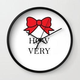 How Very Wall Clock