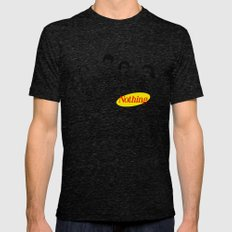 A Show About Nothing Tri-Black Mens Fitted Tee MEDIUM