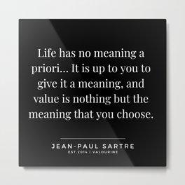 20  | Jean-Paul Sartre Quotes | 190810 Metal Print
