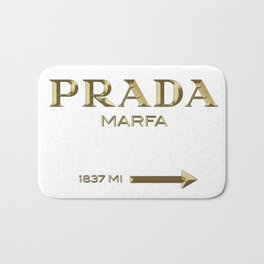 Golden PradaMarfa sign Bath Mat
