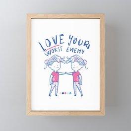 Love your worst enemy Framed Mini Art Print