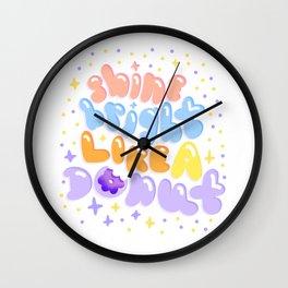 Shine Bright Like a Donut Wall Clock