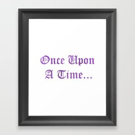 ONCE UPON A TIME in purple Framed Art Print
