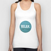 relax Tank Tops featuring RELAX by Jenny Ardell