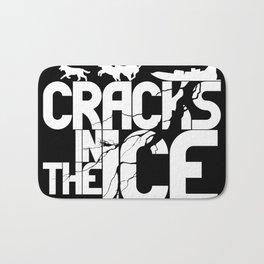 Cracks In The Ice - Typography Design Bath Mat
