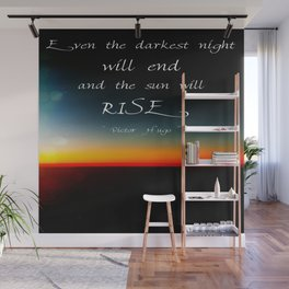 The Sun Will Rise Wall Mural