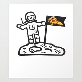 Astronaut Pizza Lover Moon Walker Art Print