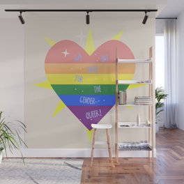 WE 'RE (WITH) THE QUEER! Wall Mural