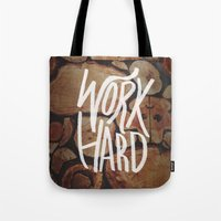 work hard Tote Bags featuring Work Hard by Leah Flores