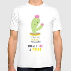 Don't Be A Prick SMALL Mens Fitted Tee White