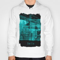 berlin Hoodies featuring Berlin by Laake-Photos