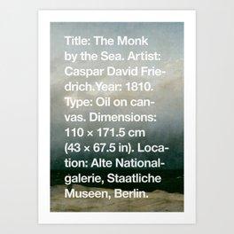 The Monk by the Sea, Caspar David Friedrich, 1810, Alte Nationalgalerie, Berlin Art Print