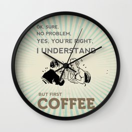 BUT FIRST COFFEE vintage poster Wall Clock