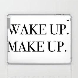 Wake up. Make up. Laptop & iPad Skin