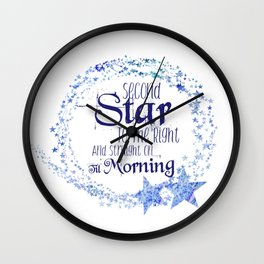 Second Star to the Right & Straight on 'til Morning Peter Pan Quote Wall Clock