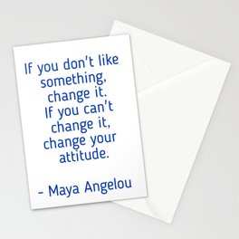 Maya Angelou quote - do not complain Stationery Cards