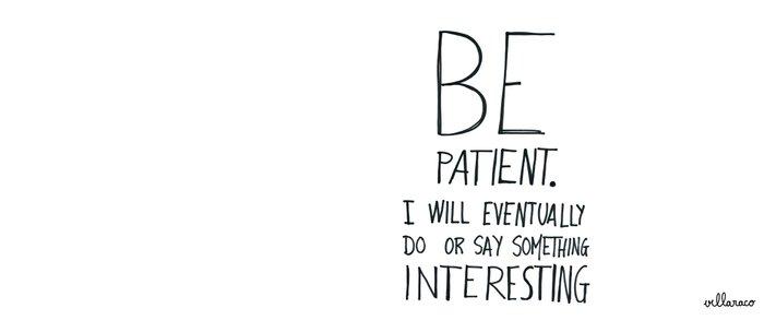 Be patient. Coffee Mug