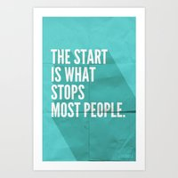 sayings Art Prints featuring The Start by Zeke Tucker