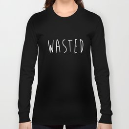 Wasted Printed Mens Tee Youth Hipster Swag Men Boy Hype Dope T-Shirts Long Sleeve T-shirt