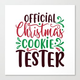 Official Christmas Cookie Tester Canvas Print