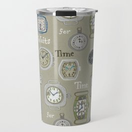 Time Waits or No One Travel Mug