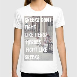 Greeks Quotes T-shirt