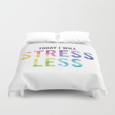 New Year's Resolution - TODAY I WILL STRESS LESS Duvet Cover