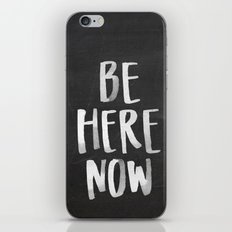 Be Here Now Chalkboard iPhone & iPod Skin