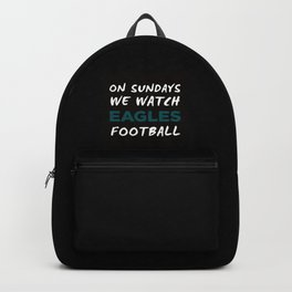 On Sunday We Watch Football Backpack