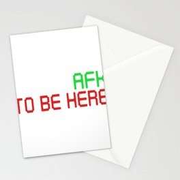 Went AFK To Be Here Computer Gaming Art  Stationery Cards