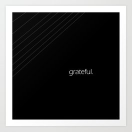 grateful. Art Print