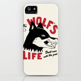 The Wolf's Life iPhone Case
