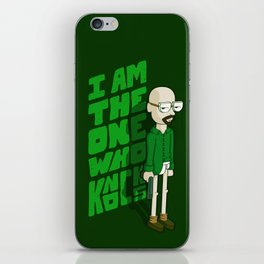 I am the One who Knocks iPhone Skin