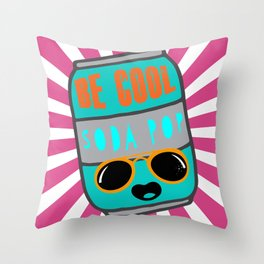 Be Cool Soda Pop Throw Pillow