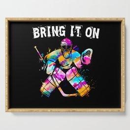 Ice Hockey Goalie Bring It On Serving Tray