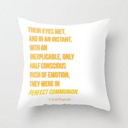 Perfect communion - F. Scott Fitzgerald Throw Pillow